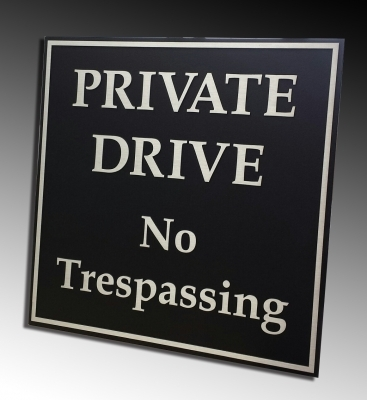 No Trespassing aluminium plaque